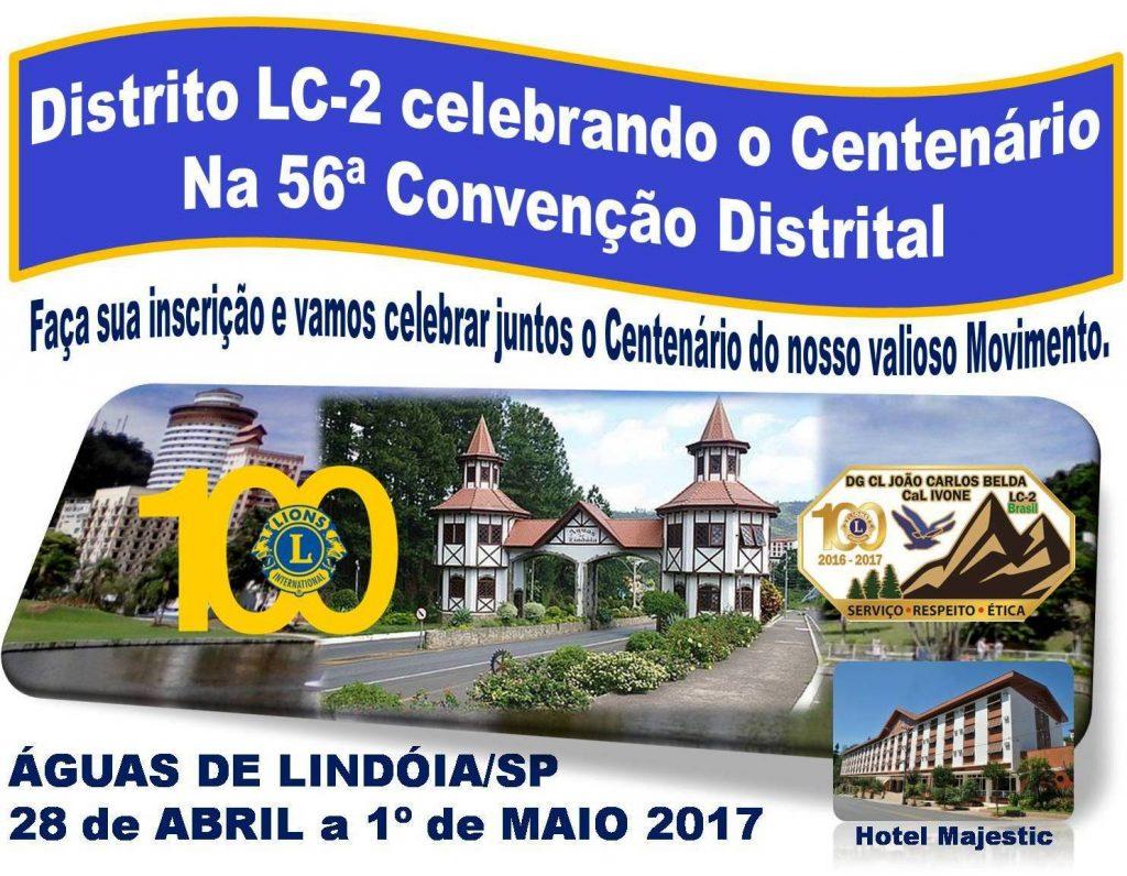 56ª Convenção dos Lions Clubes do Distrito LC-2 Convenção do Centenário